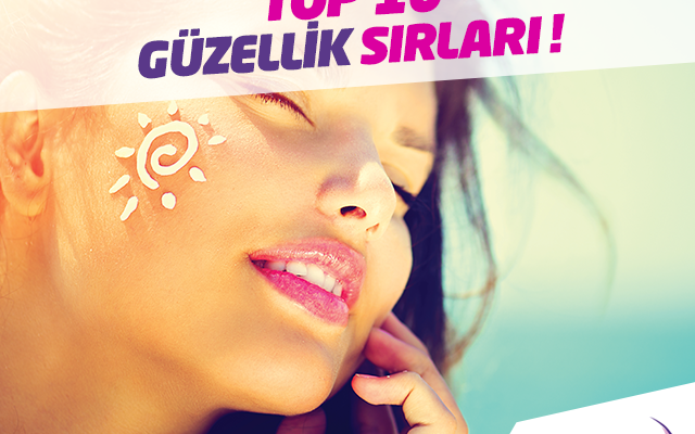 Sıcak yaz günlerinde cildinize top 10 güzellik sırları!